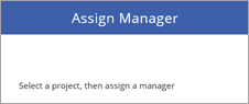 "Layout von ""Assign Manager"" (Manager zuweisen)"