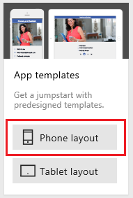 The option to create an app for a tablet or a phone